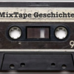 MixTape Geschichten 14: Joachims MixTape