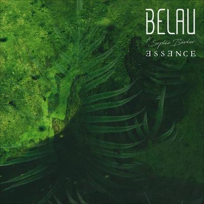 Belau aus Ungarn veröffentlichen gemeinsam mit Sophie Barker die Single Essence