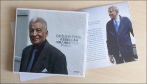 Der südafrikanische Pianist Abdullah Ibrahim hat das Solo Album Dream Time veröffentlicht